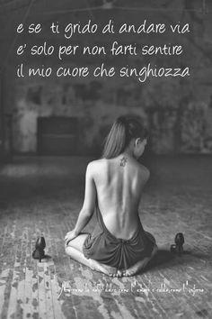 Nero come la notte dolce come l'amore caldo come l'inferno: e se ti grido di andare via è solo per non farti sentire il mio cuore che singhiozza.. ___ L.B.©