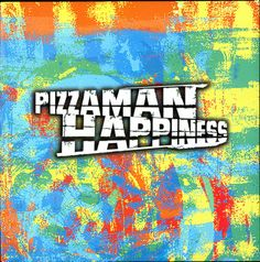 Pizzaman - Happiness