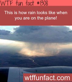 This is how rain looks like when you are on the plane - amazing view  MORE OF WTF FACTS are coming HERE  nature, movies  and fun facts
