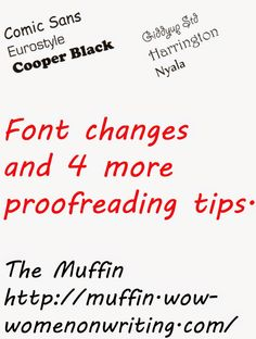 Font changes and four more proofreading tips on WOW! Women On Writing Blog.