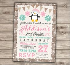 A personal favorite from my Etsy shop https://www.etsy.com/ca/listing/256456838/penguin-birthday-snowflake-invitations
