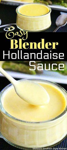 Hollandaise Sauce Blender, Recipe For Hollandaise Sauce, Blender Recipes, Cooking Recipes, Bernaise, Vinaigrette, Oscar Food, Melissas Southern Style Kitchen, Sauces