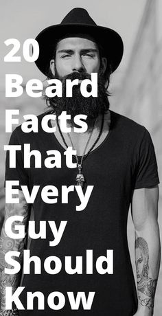 Beard Facts-20 Beard Facts That Every Guy Should Know