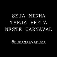Seja minha Tarja Preta neste carnaval #bebamalvadeza #cervejamalvadeza #bebacommalvadeza #tarjapreta #cervejaartesanal #cervejagelada #instabeer #bier #craftbeer #cerveza #beerporn #breja #cervejadeverdade #cervejaespecial #beerstagram #beergeek #cervejasespeciais #bebamenosbebamelhor #birra #cervejando #cervejadodia #biere #cervejaria #cervejaboa #beerlove #carnaval