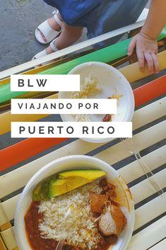 Descubre qué deliciosos alimentos podrás ofrecer a tu bebé si viajas con tu bebé a Puerto Rico y aplicas Blw (Baby Led Weaning) #blw #babyledweaning #blwenpuertorico  #alimentacioninfantil #PuertoRico Puerto Rico, Baby Led Weaning, Ethnic Recipes, Food, Gastronomia, Traveling, Food Items, Eten, Puerto Ricans