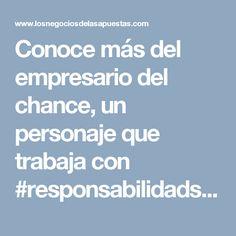 Conoce más del empresario del chance, un personaje que trabaja con #responsabilidadsocial para el beneficio de la gente #compromiso