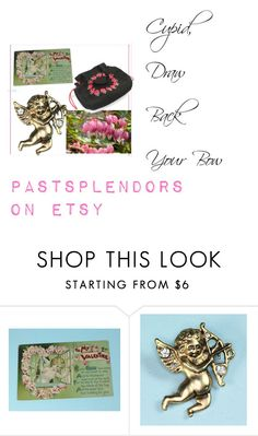 """""""Cupid, Draw Back Your Bow"""" by pastsplendors ❤ liked on Polyvore featuring vintage, women's clothing, women's fashion, women, female, woman, misses and juniors"""