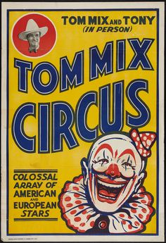 Tom Mix Circus Poster #typehunter