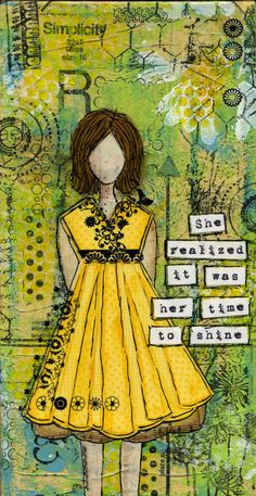 She realized it was her time to shine. A mixed media serendipity girl art collage constructed on a 6x12 canvas.