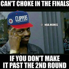 Ha ha ha ha. Thats so funny and true. #clippers #memes #nba
