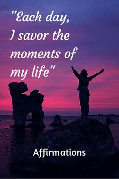 Here's a few affirmations to remind you to savor the precious moments of your life. Motivational Affirmations, Motivational Thoughts, Positive Affirmations, Precious Moments, Song Lyrics, Of My Life, Spirituality, Positivity, In This Moment