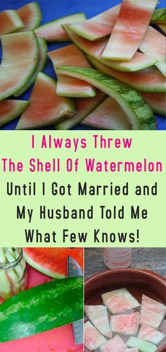 I Always Threw The Shell Of Watermelon Until I Got Married a.- I Always Threw The Shell Of Watermelon Until I Got Married and My Husband Told Me What Few Knows! Herbal Remedies, Health Remedies, Home Remedies, Natural Remedies, Health Benefits, Health Tips, Health And Wellness, Health Fitness, Health Care