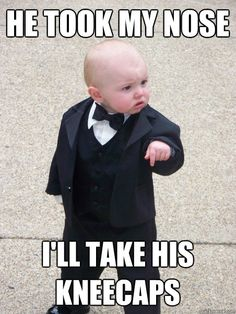 I love the Baby Godfather meme.. haaaha