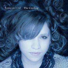 Reina Del Cid  The Cooling