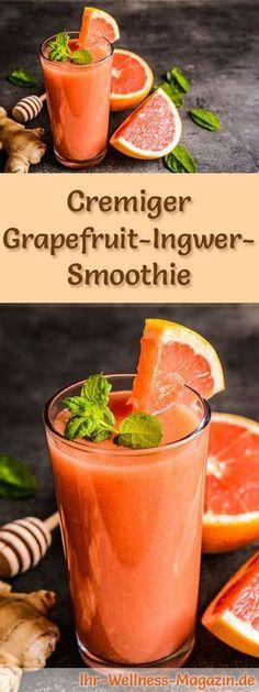 Grapefruit-Ingwer-Smoothie selber machen - ein gesundes Smoothie-Rezept zum Abnehmen für Frühstücks-Smoothies oder sättigende Diät-Mahlzeiten ...