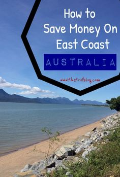 How To Save Money On East Coast Australia
