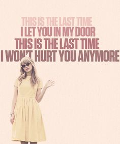 The Last Time- Taylor Swift ft. Gary Lightbody from Snow Patrol new favorite song <3 <3 <3