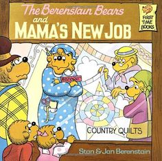 The Berenstain Bears and Mama's New Job by Stan Berenstain http://www.amazon.com/dp/0394868811/ref=cm_sw_r_pi_dp_1bfUub0ZVGYHX