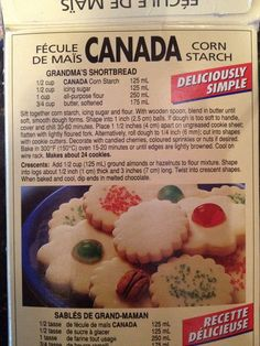 This is truly the World's best shortbread cookie recipe. It used to be in the back of the cornstarch box, but since they changed to plastic packaging, it's not on there any more. Found this box in my friend's pantry and just had to take a picture to save it for ever!: