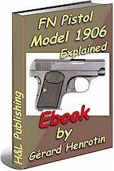 FN pistol Model 1906 explained $5.95 http://www.hlebooks.com/ebook/fn06load.htm