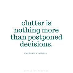 Some people love a declutter checklist or calendar, I rely most on MOTIVATION and here are some of the best quotes to inspire your minimalist journey Vision Board Diy, Minimalist Quotes, Minimalist Living, Minimalist Kids, Simplicity Quotes, Quotes To Live By, Life Quotes, Wisdom Quotes, Organization Quotes