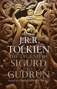 The Legend of Sigurd and Gudrun by J R R Tolkien - book cover, description, publication history. Jrr Tolkien, Tolkien Books, Used Books, Books To Read, My Books, Reading Books, Dom Quixote, O Hobbit, Catholic Books