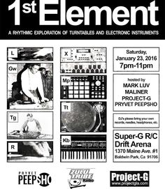 1st Element  A rhythmic exploration of turntables and electronic instruments 1/23/16 @ Project-G 7pm-11pm #turntablism #technics #1200s #hiphop #naam #vestax #pioneer #thudrumble #djtech #crossfader #raidenfader #1stelement #projectg by hahajoey http://ift.tt/1HNGVsC