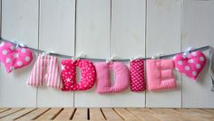 Fabric Letter Bunting Baby a completely adorable present name banner to your little girl, you can choose the number of letters that fit your needs  make a perfect banner for hanging on a wall/crib decor , makes a beautiful keepsake and personal present !