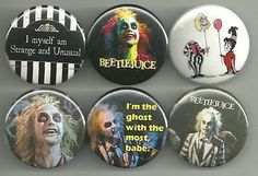 Classic movie: Beetlejuice. The ghost with the most. All pins are 1.5 inches in diameter. All major credit cards as well as Paypal accepted. All pin orders ship for free.