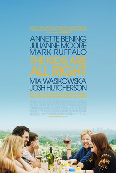 """""""The Kids Are All Right"""" movie poster, 2010."""