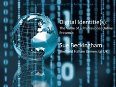 Digital Identities: The Value of a Professional Online Presence