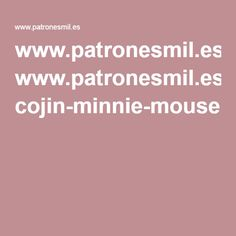 www.patronesmil.es cojin-minnie-mouse.html