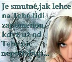A tak si tady žijeme. Motto, Quotations, My Life, Quotes, Relax, Baby, Instagram, Balcony, Baby Humor