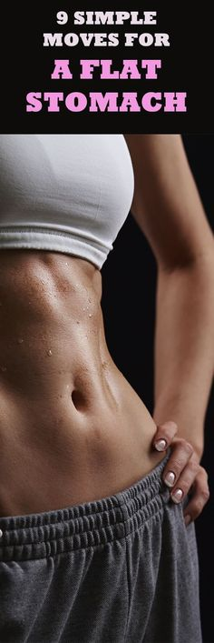9 Simple Moves for a Flat Stomach