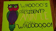 Student council owl president poster                              …