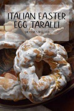 Italian Easter Egg Taralli || Taralli Dolci || Taralli all'uovo #taralli #eggtaralli #Eastertaralli #tarallidolce #ItalianEaster via @Loves_biscotti