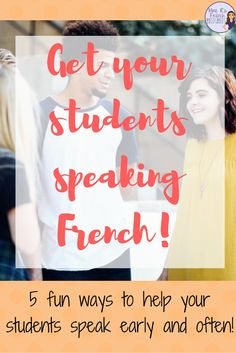 Mme R's French Resources: How to get your French students speaking