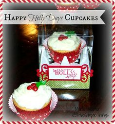 Five Simple Things: Happy Holly Days Christmas Cupcakes using JoysLife.com stamp set Wintery Puns Christmas Cupcakes, Life Design, Simple Things, Christmas Projects, Paper Crafting, Puns, Cheesecake, Diy Crafts, Stamp
