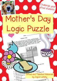 Mother's Day Logic Puzzle for Gifted and Talented or Regular classroom use. Click pin to visit page.