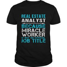 REAL ESTATE ANALYST Because FREAKING Awesome Is Not An Official Job Title T-Shirts, Hoodies. Get It Now ==► https://www.sunfrog.com/LifeStyle/REAL-ESTATE-ANALYST--FREAKIN-Black-Guys.html?id=41382