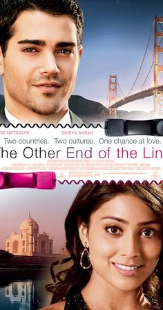 Directed by James Dodson.  With Jesse Metcalfe, Sara Foster, Anupam Kher, Austin Basis. An employee at an Indian call-center travels to San Francisco to be with a guy she falls for over the phone.