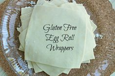 Gluten Free Egg Rolls Wrappers - brown rice flour, tapioca starch, xanthan gum, salt