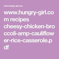 www.hungry-girl.com recipes cheesy-chicken-broccoli-amp-cauliflower-rice-casserole.pdf