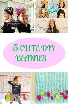 I know it's still summer but I just can't help sharing with you guys these cool and cute DIY beanies.  Beanies are very popular hair accessories.  I love beanies! It's so cute!