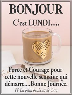 Force Et Courage, Beau Message, Encouragement, Mardi, Positive Thoughts, Good Morning, Humor, Photos, Messages