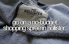 No budget shopping spree in Hollister