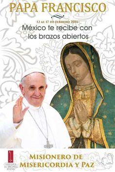 Las diez claves esenciales del viaje del Papa Francisco a México