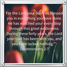 Deuteronomy 2:7. No battle too great for God...