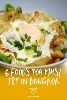 6 foods you must try in Bangkok!