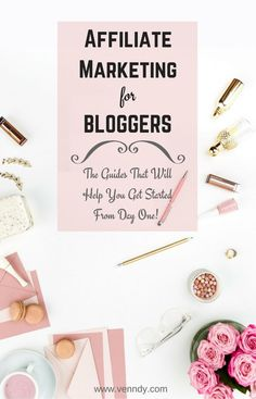 Affiliate marketing guides for new bloggers and influencers who don't blog about blogging.  When is the right time, How to start, How to evaluate which affiliate programs to join, How to choose products to promote, What makes you succeed as an affiliate and more.